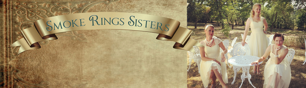 Smoke Rings Sisters